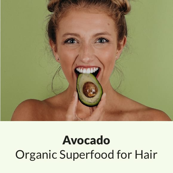 ORGANIC SUPERFOOD for HAIR: Avocado
