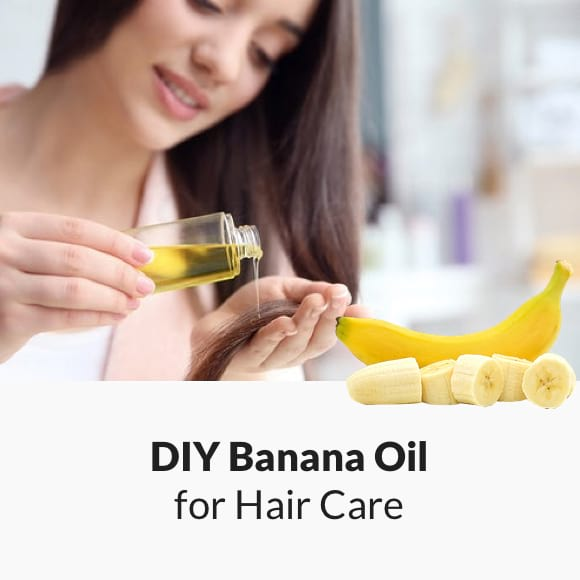 DIY Banana Oil for Hair