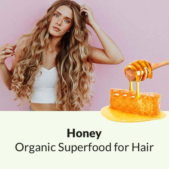 ORGANIC SUPERFOOD for HAIR: Honey